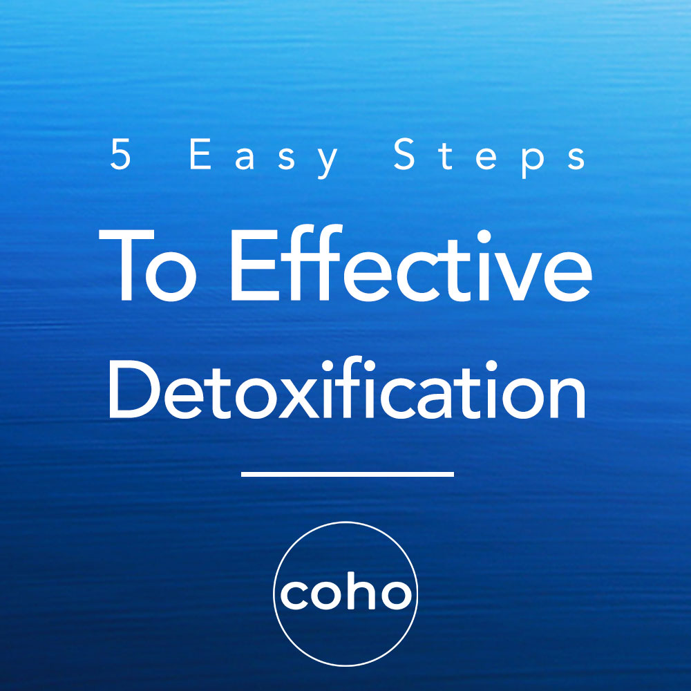 5 Easy Steps to Effective Detoxification